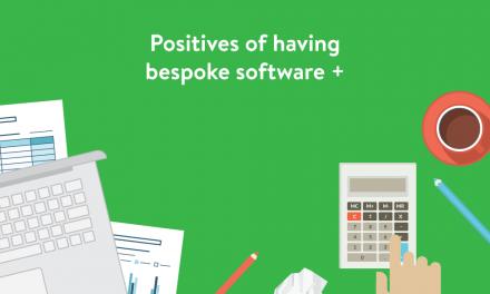 Positives of having bespoke software