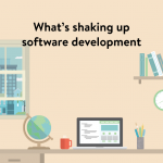 What's shaking up software development